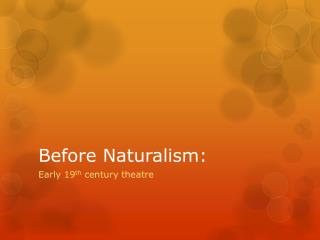 Before Naturalism: