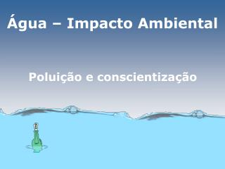gua   Impacto Ambiental