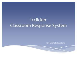 i >clicker Classroom Response System