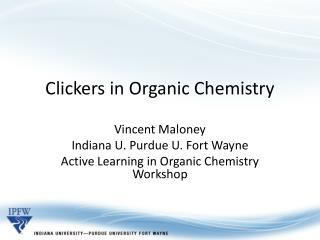 Clickers in Organic Chemistry