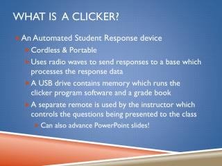 What is  a clicker?