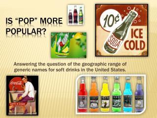 """Is """"Pop"""" More Popular?"""