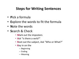 Steps for  Writing  Sentences