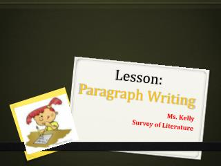 Lesson:   Paragraph Writing