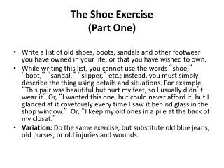 The Shoe Exercise  (Part One)
