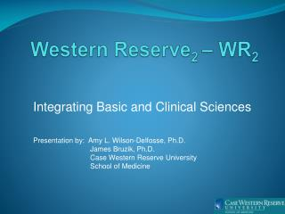 Western Reserve 2  �  WR 2