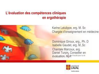 L'évaluation des compétences cliniques en ergothérapie