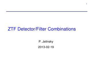ZTF Detector/Filter Combinations