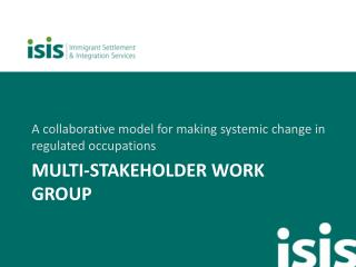 Multi-stakeholder work group