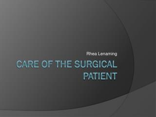 Care of the Surgical Patient
