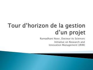 Tour d'horizon de la gestion d'un projet