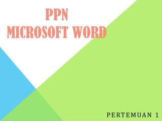 PPN Microsoft Word