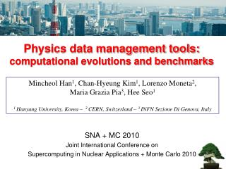 Physics data management tools:  computational evolutions and benchmarks