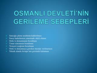 OSMANLI DEVLETİ'NİN GERİLEME SEBEPLERİ