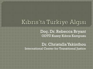 Kıbrıs'ta Türkiye Algısı