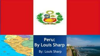 Peru:  By Louis Sharp