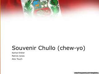 Souvenir  Chullo  (chew- yo )