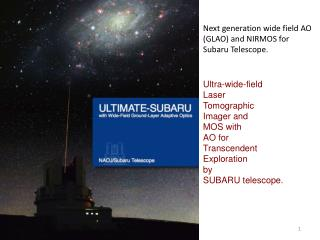 Next generation wide field AO (GLAO) and NIRMOS for Subaru Telescope.