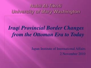 Nabil  Al- Tikriti University of Mary Washington