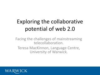Exploring the collaborative potential of web 2.0
