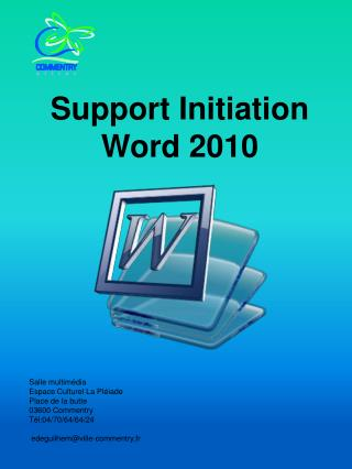Support Initiation Word 2010