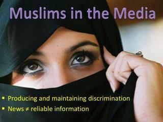 Muslims in the Media