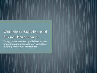 Workplace Bullying and Sexual Harassment