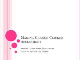 Making Change Clicker Assessment