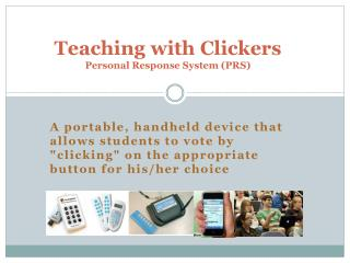 Teaching with Clickers Personal Response System (PRS)