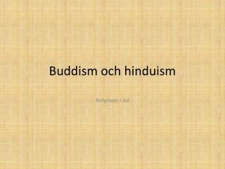 Buddism och hinduism