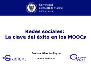 Redes sociales:  La  clave del éxito en los  MOOCs