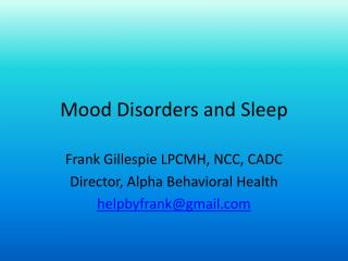 Mood Disorders and Sleep