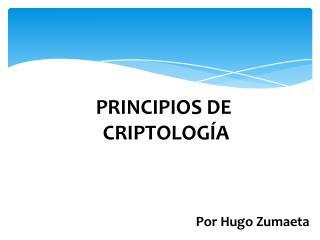 PRINCIPIOS DE  CRIPTOLOG�A