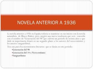 NOVELA ANTERIOR A 1936