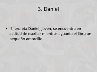 3. Daniel