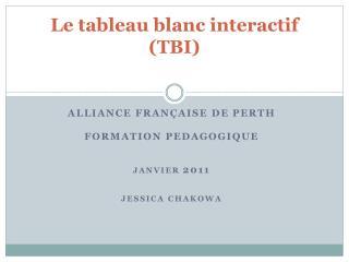 Le tableau blanc interactif (TBI)