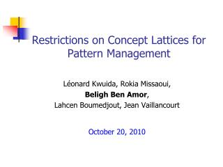 Restrictions on Concept Lattices for Pattern Management