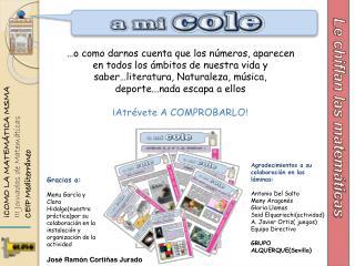 ¡COMO LA MATEMÁTICA MSMA III Jornadas de Matemáticas CEIP Mediterráneo