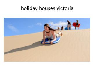 holiday houses victoria