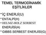 TEMEL TERMODINAMIK ESITLIKLER
