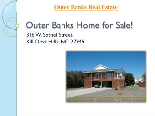 Outer Banks Home for Sale! 316 W Sothel