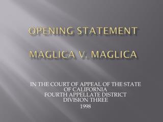 Opening Statement Maglica v. Maglica