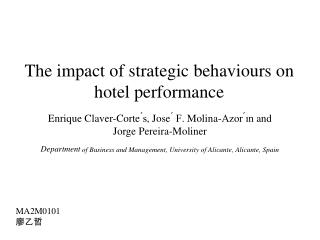 The impact of strategic  behaviours  on hotel performance