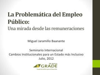 La Problemática del Empleo Público: Una mirada desde las remuneraciones