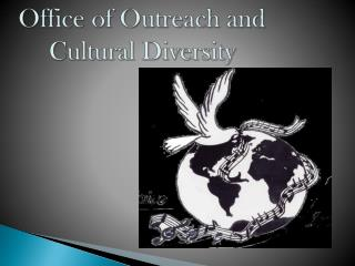 Office of Outreach and Cultural Diversity