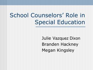 School Counselors  Role in Special Education