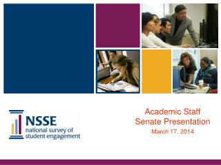 Academic Staff Senate Presentation March 17, 2014