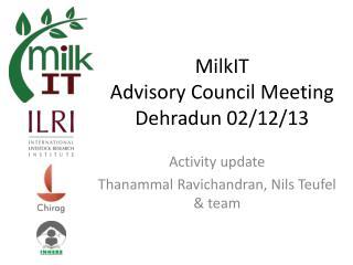 MilkIT Advisory Council Meeting Dehradun 02/12/13