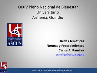 XXXIV Pleno Nacional de Bienestar Universitario  Armenia, Quindío