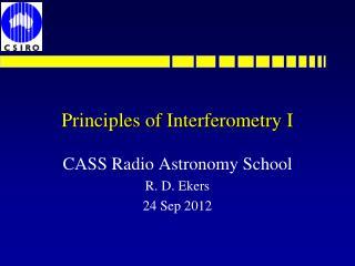 Principles of  Interferometry  I